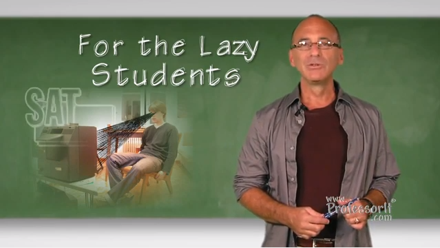 SAT Prep – For the Lazy Students